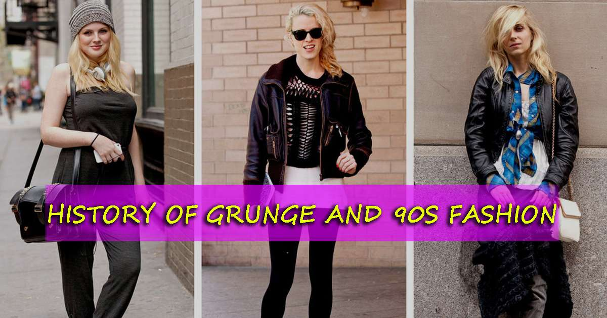 What is Grunge & 90s Fashion? [History of Grunge Clothing]